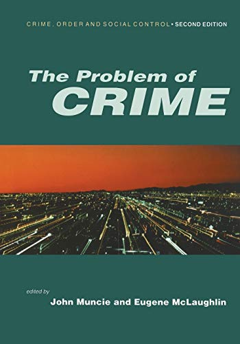 The Problem of Crime by John Muncie
