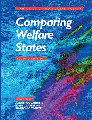 Comparing Welfare States By Edited by Allan Douglas Cochrane