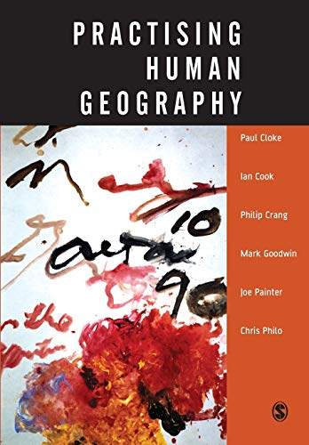 Practising Human Geography By Paul J. Cloke
