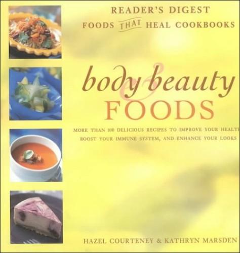 Body & Beauty Foods By Hazel Courteney