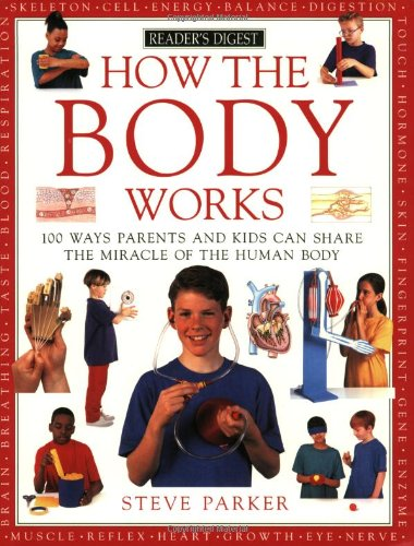 How Body Works By Steve Parker