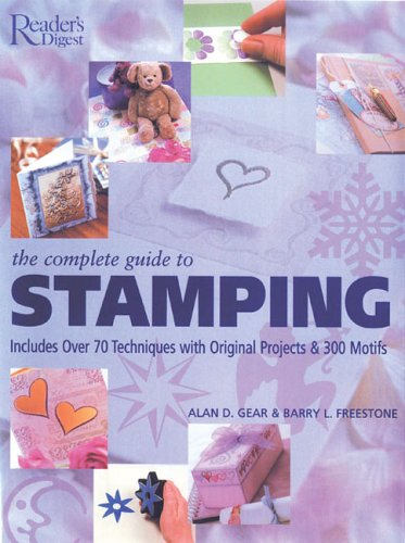 The Complete Guide to Stamping By Alan D Gear