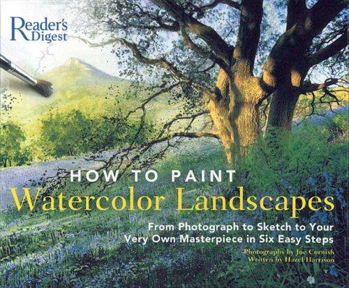 How to Paint Watercolor Landscapes By Hazel Harrison