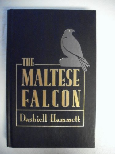 The Maltese Falcon (The Best Mysteries of All Time) By Dashiell Hammett