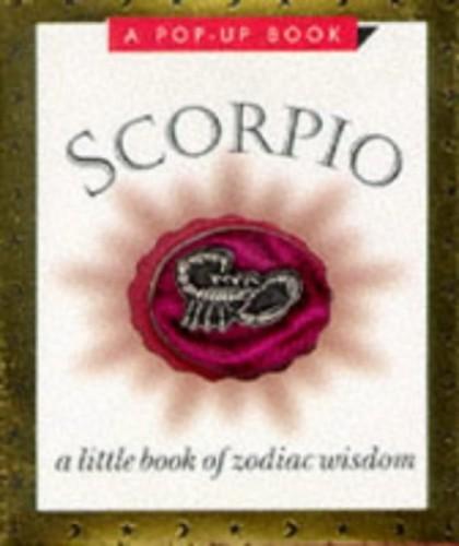 Zodiac Wisdom: Scorpio (Miniature Editions Pop-ups) By Running Press