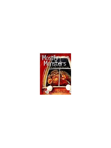 Mostly Monsters By Steven Zorn