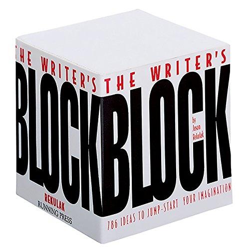 The Writer's Block: 786 Ideas To Jump-start Your Imagination By Jason Rekulak