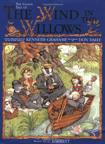 """The Classic Tale of the """"Wind in the Willows"""" By Kenneth Grahame"""