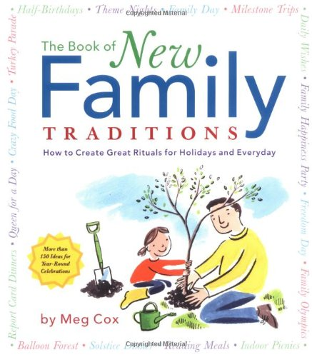 Book of New Family Traditions By Meg Cox