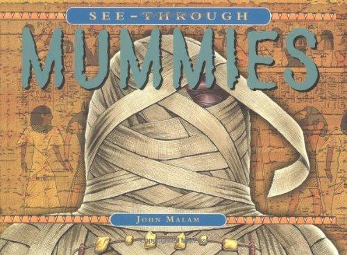 See-Through Mummies By John Malam
