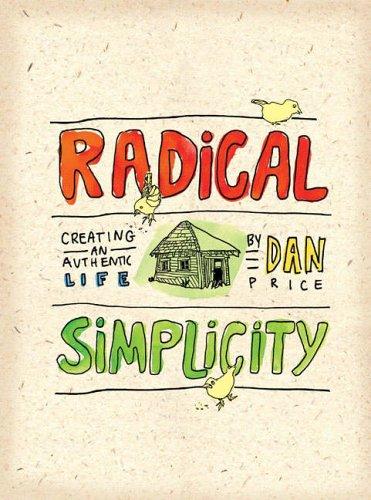 Radical Simplicity By Dan Price