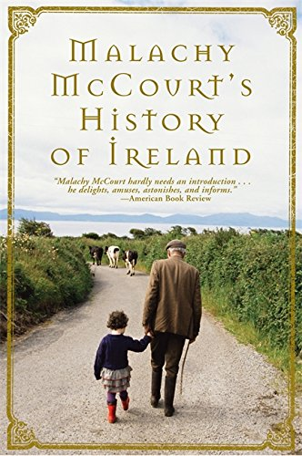 Malachy McCourt's History of Ireland By Malachy McCourt