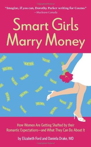 Smart Girls Marry Money By Elizabeth Ford