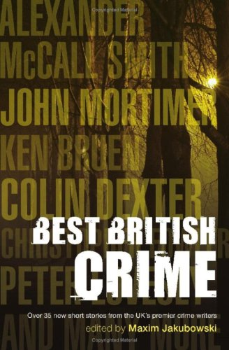 The Mammoth Book of Best British Mysteries: Bk. 6 Edited by Maxim Jakubowski