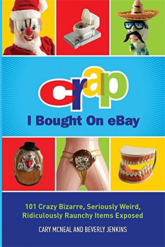 Crap I Bought on eBay By Cary McNeal