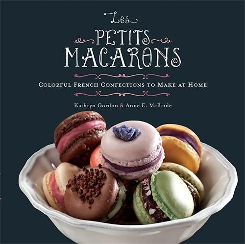 Les Petits Macarons By Anne McBride