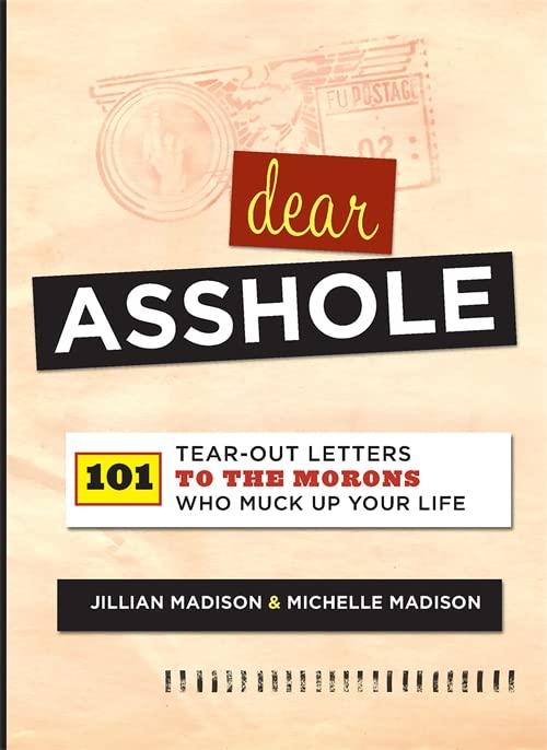 Dear Asshole By Jillian Madison