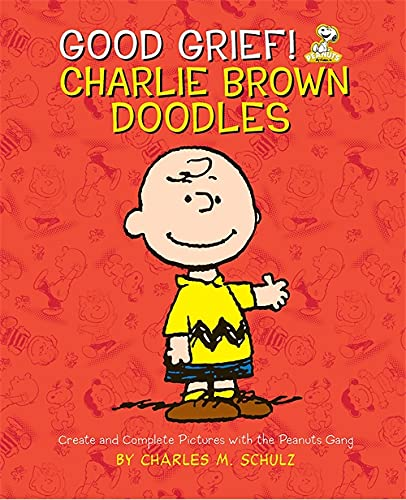 Good Grief! Charlie Brown Doodles By Charles Schulz