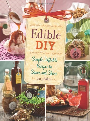 Edible DIY By Lucy Baker