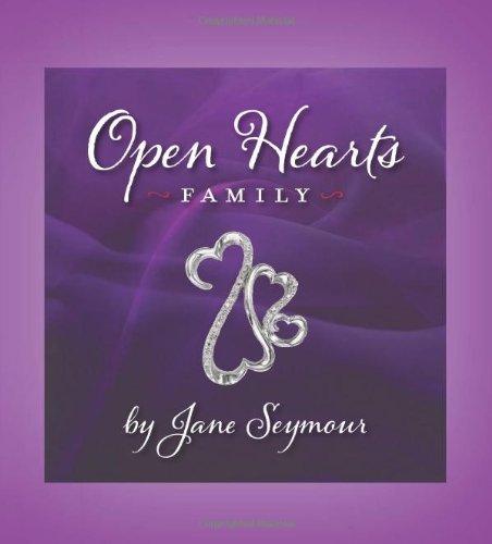 Open Hearts Family By Jane Seymour