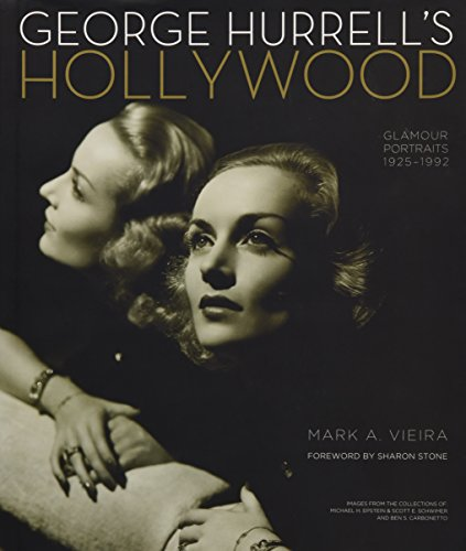 George Hurrell's Hollywood By Sharon Stone