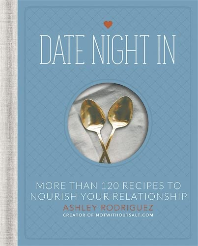 Date Night In By Ashley Rodriguez