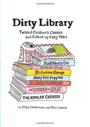 Dirty Library By Mary Dauterman