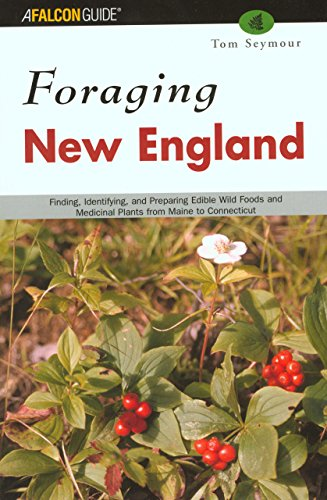 Foraging New England By Tom Seymour