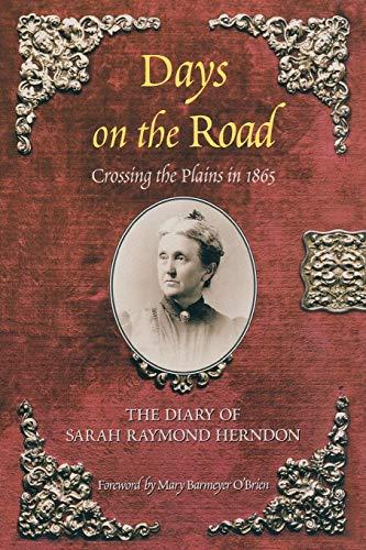 Days on the Road By Sarah Raymond Herndon