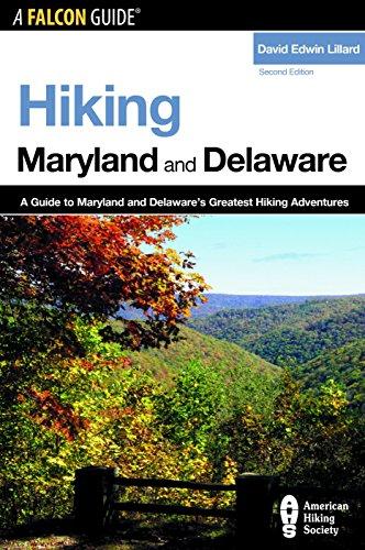 Hiking Maryland and Delaware By David Edwin Lillard