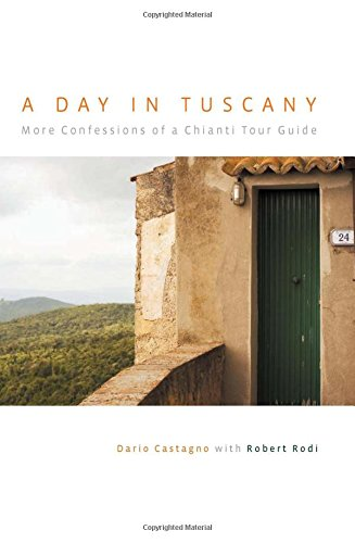 Day in Tuscany By Dario Castagno