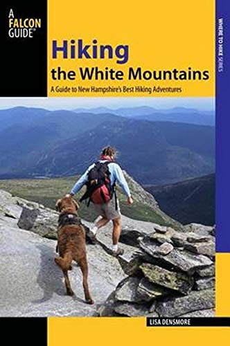 Hiking the White Mountains By Lisa Feinberg Densmore