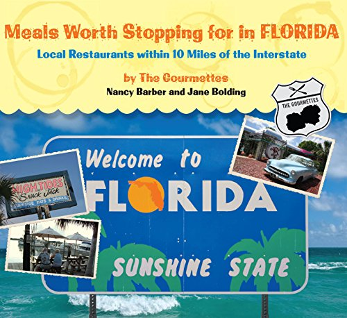 Meals Worth Stopping for in Florida By Nancy Barber