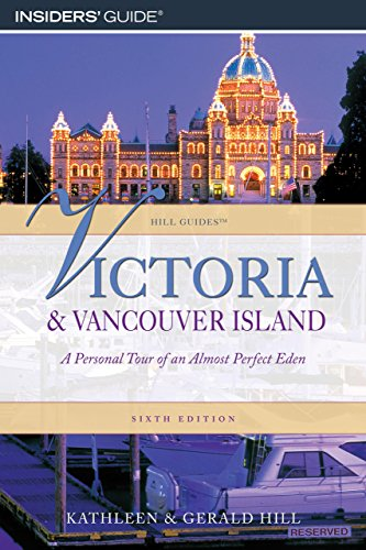 Victoria and Vancouver Island By Kathleen Hill