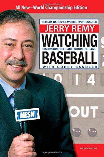 Watching Baseball By Jerry Remy