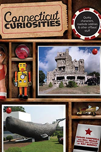 Connecticut Curiosities By Susan Campbell