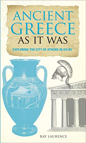Ancient Greece as It Was By Eric Chaline