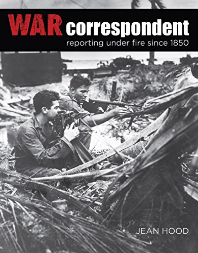 War Correspondent By Jean Hood
