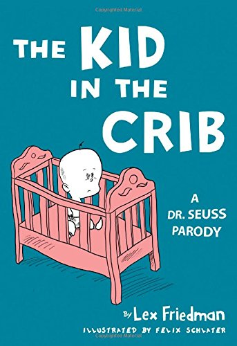 Kid in the Crib By Lex Friedman