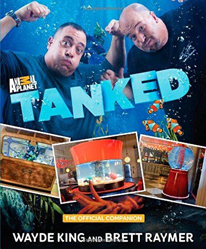 Tanked By Wayde King