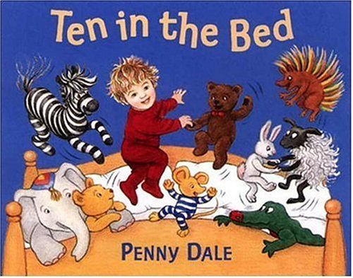 Ten in the Bed By Retold by Penny Dale