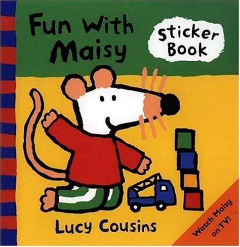 Fun with Maisy By Lucy Cousins