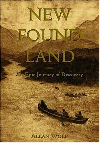 New Found Land By Alan Wolf