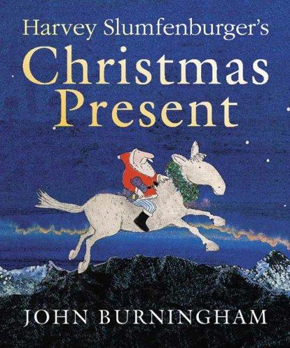 Harvey Slumfenburger's Christmas Present By Burningham John