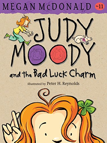 Judy Moody and the Bad Luck Charm von Megan McDonald