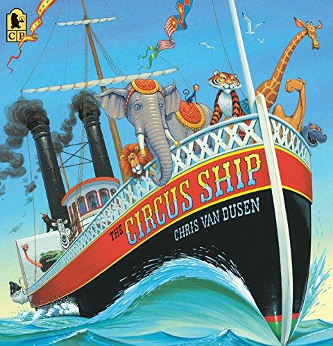 The Circus Ship By Chris Van Dusen