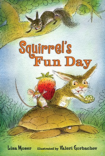 Squirrel's Fun Day By Moser Lisa
