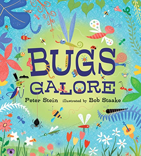 Bugs Galore Board Book By Stein Peter