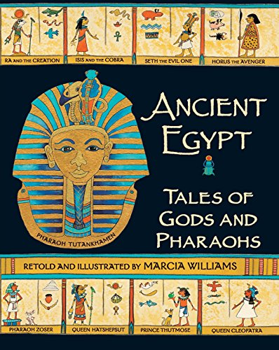 Ancient Egypt: Tales of Gods and Pharaohs von Marcia Williams