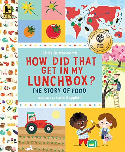 How Did That Get in My Lunchbox? By Chris Butterworth